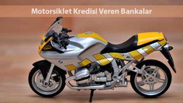 Motorsiklet Kredisi veren Bankalar