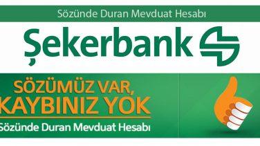 Şekerbank Sözünde Duran Mevduat Hesabı Nedir?