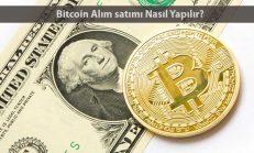 Bitcoin Alım Satımı Nasıl Yapılır?