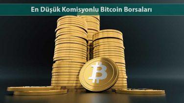 En Düşük Komisyonlu Bitcoin Borsaları