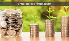 Paramı Nereye Yatırabilirim?