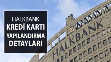 Halkbank Kredi Kartı Borcu Yapılandırma