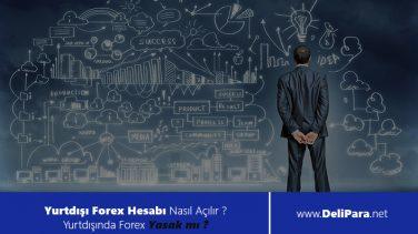 Yurtdışı Forex Hesabı Nasıl Açılır ?