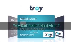Troy Kart Nedir ? Nasıl Alınır ?