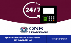 QNB Finansbank EFT Nasıl Yapılır? EFT İptal Edilir mi