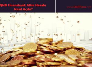 QNB Finansbank Altın Hesabı Nasıl Açılır?